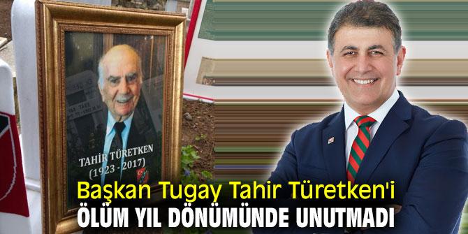 Başkan Tugay Tahir Türetken'i ölüm yıl dönümünde unutmadı