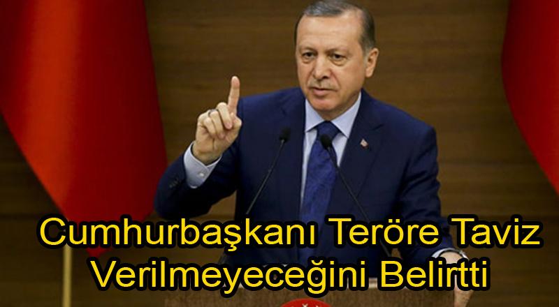 Cumhurbaşkanı: Terörle Tavizsiz Mücadele Edilecek