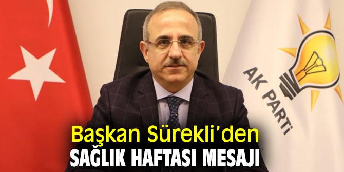 AK Partili Kerem Ali Sürekli'denSağlık Haftası Mesajı