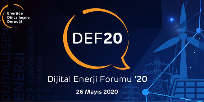 """DİJİTAL ENERJİ FORUMU '20"", 26 MAYIS'TA!"
