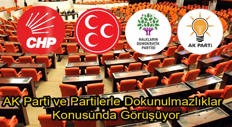 'Dokunulmazlıklar' Konusunda AK Parti ve CHP Görüştü
