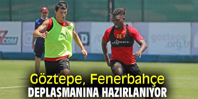 Göztepe, Fenerbahçe hazırlıkları başladı