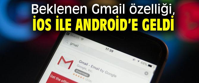 O Gmail özelliği artıkiOS ile Android'de!