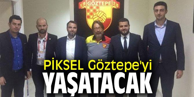 PİKSEL Göztepe'yi yaşatacak