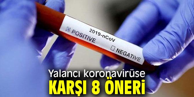 Yalancı koronavirüse dikkat
