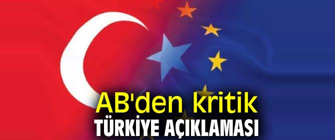 AB'den kritik Türkiye açıklaması