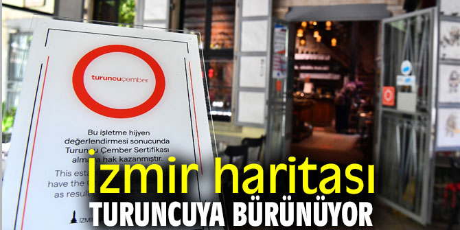 İzmir haritası turuncuya bürünüyor