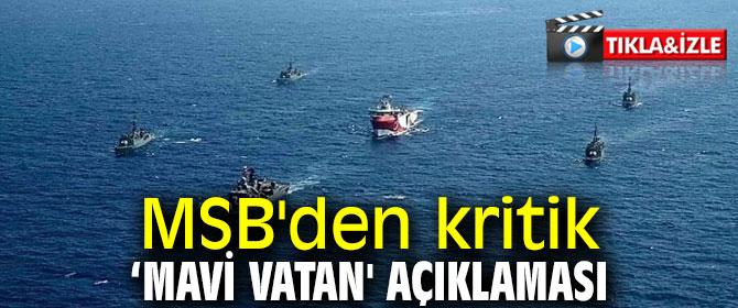 MSB'den kritik 'Mavi Vatan' açıklaması