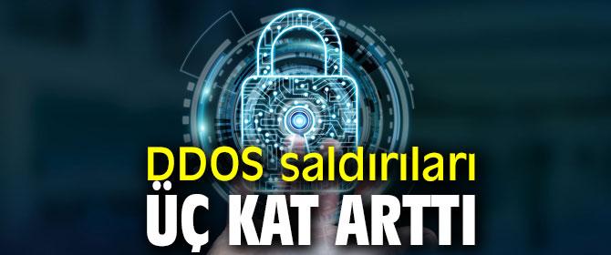 DDOS saldırıları üç kat arttı!