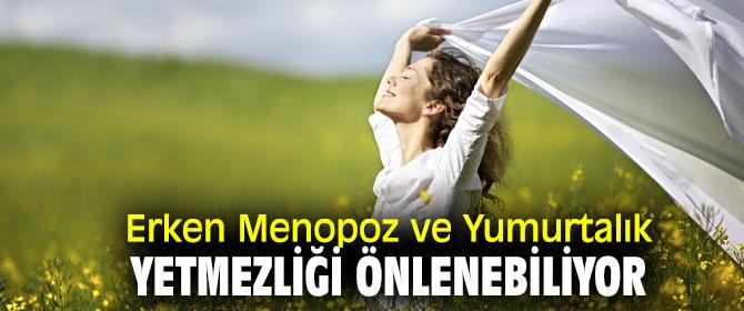 Erken Menopoza dikkat