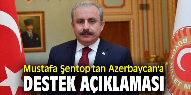 Mustafa Şentop'tan Azerbaycan'a destek açıklaması