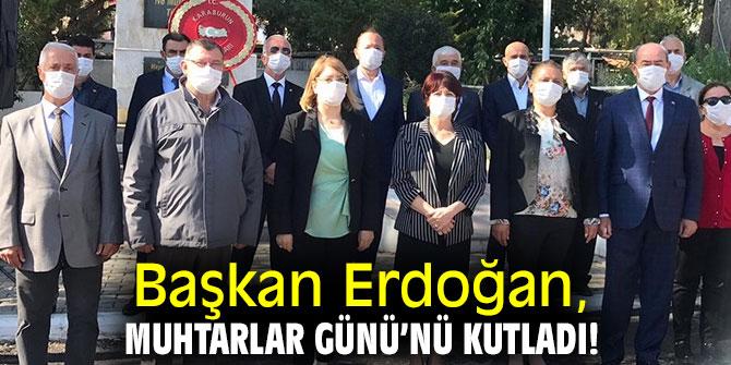 Başkan Erdoğan, Muhtarlar Günü'nü kutladı!