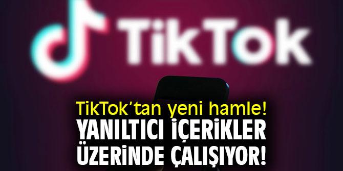 TikTok'tan yeni hamle! Yanıltıcı içerikler üzerinde çalışıyor!