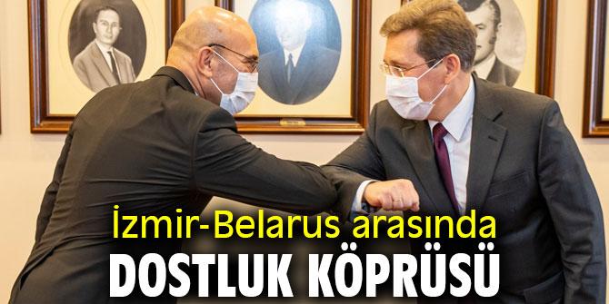 İzmir-Belarus arasında yeni dostluk!