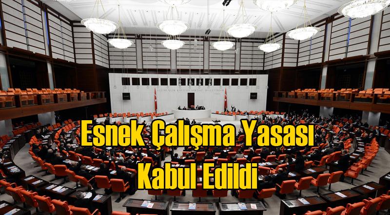 Esnek Çalışma Yasası Meclisten Geçti