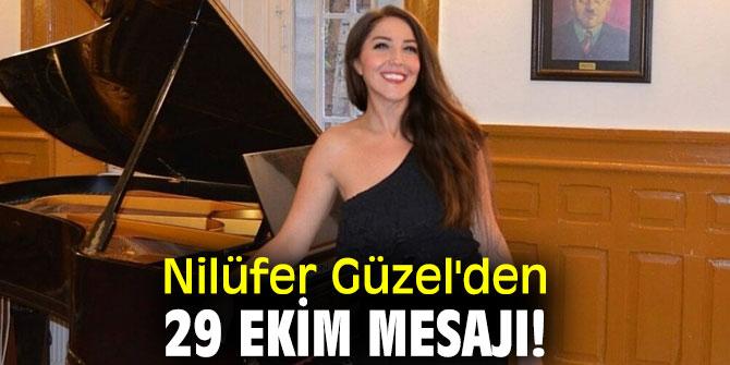 Nilüfer Güzel'den 29 Ekim mesajı!