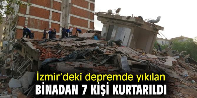 Depremde yıkılan binadan 7 kişi kurtarıldı