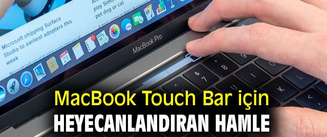 MacBook Touch Bar için heyecanlandıran hamle
