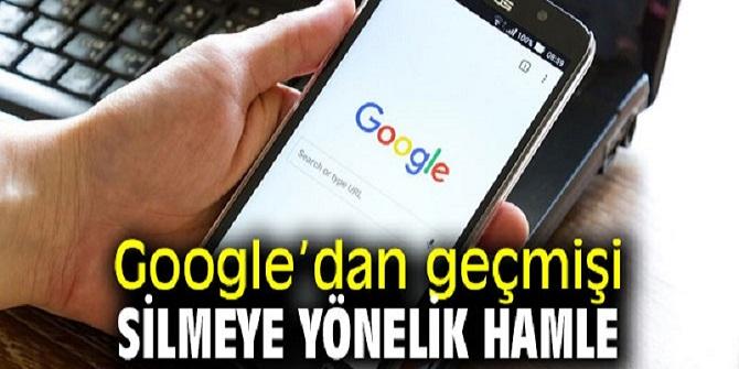 Google geçmişi silecek!