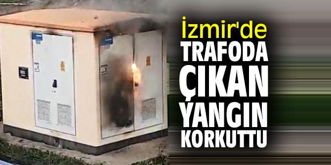İzmir'de trafoda çıkan yangın korkuttu