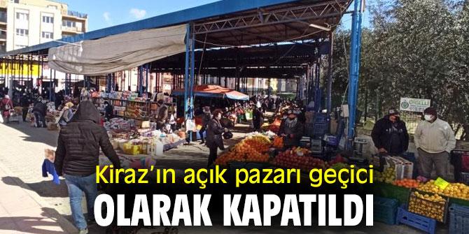 Kiraz'da korona tedbirleri nedeniyle açık pazar geçici olarak kapatıldı