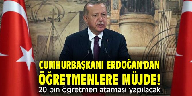 Cumhurbaşkanı Erdoğan'dan öğretmenlere müjde! 20 bin öğretmen ataması yapılacak