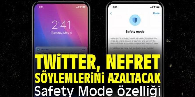 Twitter, nefret söylemlerini azaltacak: Safety Mode özelliği