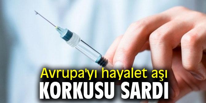Avrupa'da 900 milyon doz sahte aşı!