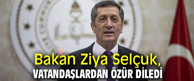 Bakan Ziya Selçuk, vatandaşlardan özür diledi