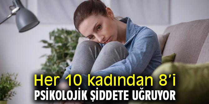 Dikkat! Her 10 kadından 8'i psikolojik şiddete uğruyor