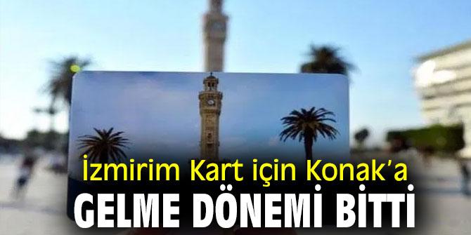 İzmirim Kart için Konak'a gelme dönemi sona erdi!