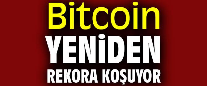 Bitcoin yeniden rekora koşuyor
