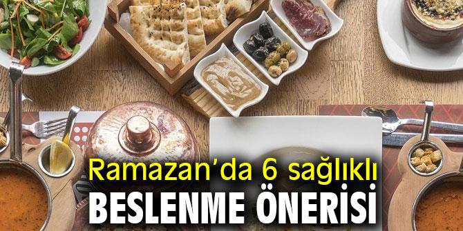 Uzmanından Ramazan'da 6 sağlıklı beslenme önerisi