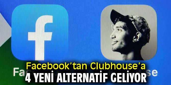 Facebook'tan Clubhouse'a 4 yeni alternatif geliyor