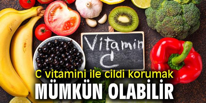 Dikkat! C vitamini ile cildi korumak mümkün olabilir