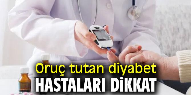 Uzmanı uyardı! Oruç tutan diyabet hastaları dikkat