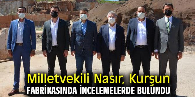 AK Partili Nasır, Kurşun Fabrikasında İncelemelerde Bulundu