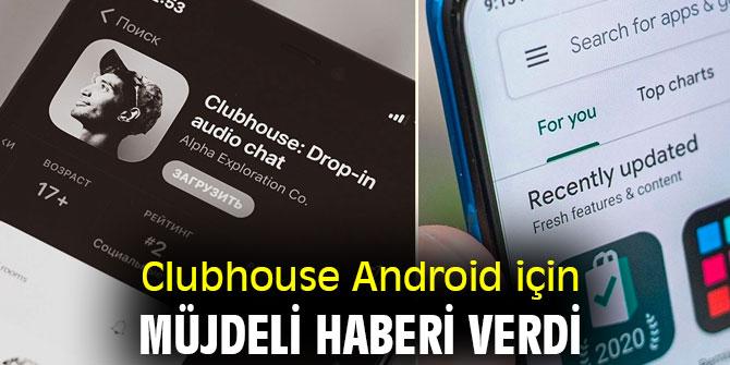 Clubhouse Android uygulaması beta sürecinde