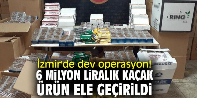 İzmir'de dev operasyon! 6 milyon liralık kaçak ürün ele geçirildi