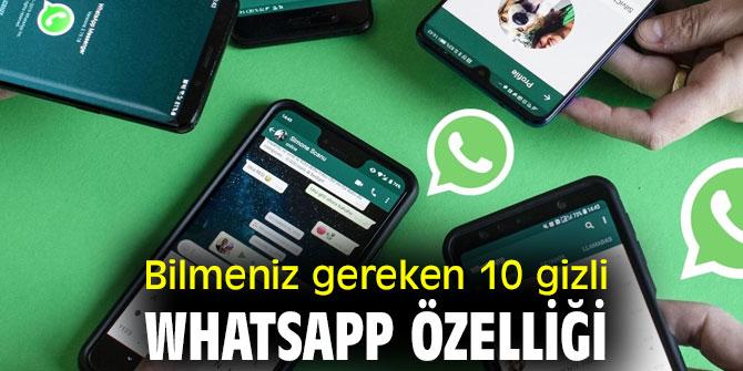 Bilmeniz gereken 10 gizli WhatsApp özelliği
