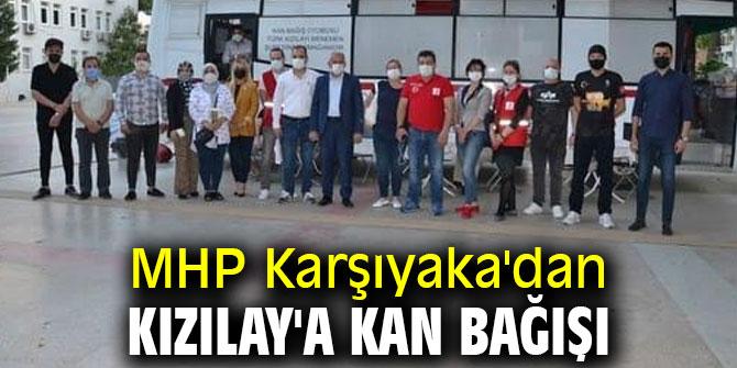 MHP Karşıyaka'dan Kızılay'a Kan Bağışı