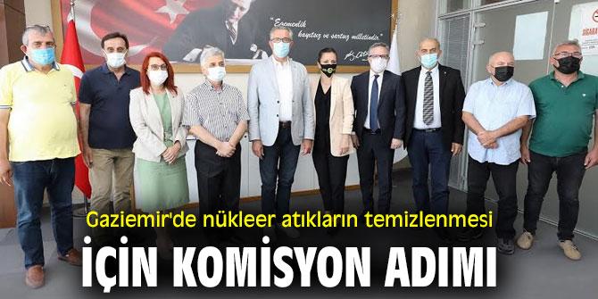 Gaziemir'de nükleer atıkların temizlenmesi için komisyon adımı