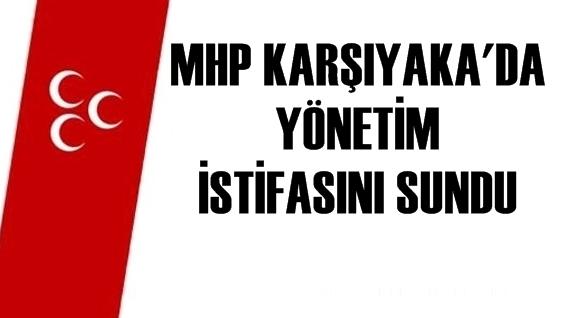 MHP Karşıyaka Yönetimi İstifa Etti
