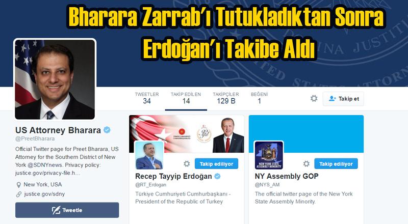 Bharara Zarrab'ı Tutukladı Erdoğan'ı Takibe Aldı