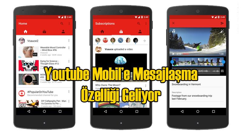 Youtube Mobil Mesajlaşma Özelliğini Getiriyor