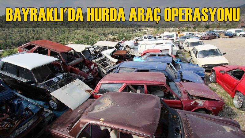 Bayraklı Belediyesi 45 Hurda Aracı Çekti