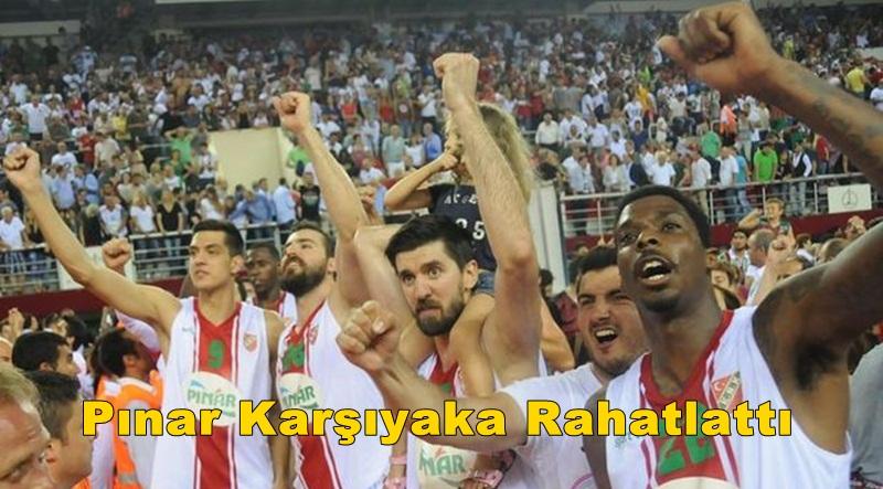 Karşıyaka'nın Yüzünü Basketbol Takımı Pınar Karşıyaka Güldürdü
