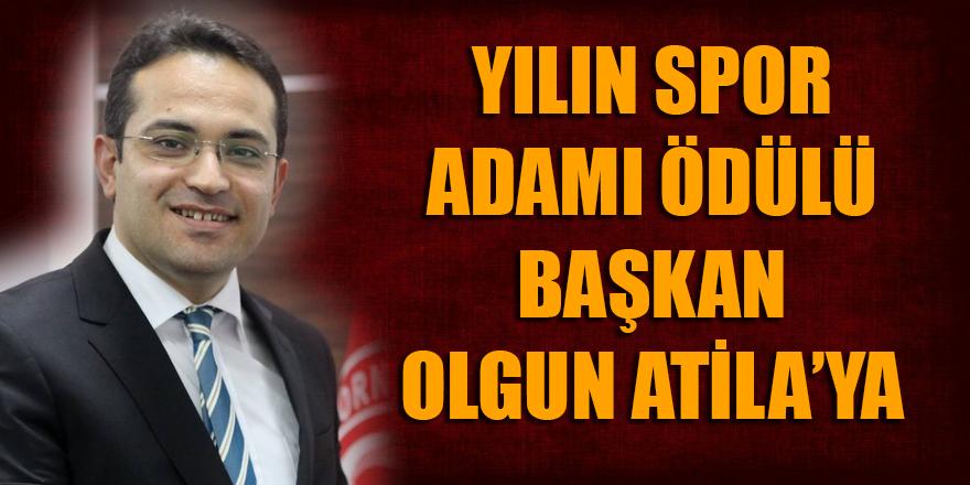 Yılın spor adamı ödülü Başkan Olgun Atila'ya...