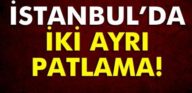 Flash Haber! İstanbul'da İki Ayrı Yerde Patlama