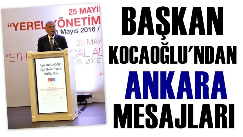 Başkan Kocaoğlu'ndan Ankara Mesajları
